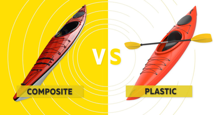 Plastic vs Composite Kayaks